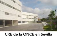 CRE de la ONCE en Sevilla